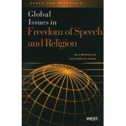 Global Issues in Freedom of Speech and Religion by Alan Brownstein