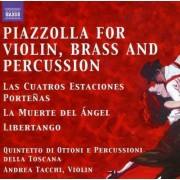 Astor Piazzolla - Tangos For Violin, Brass (0747313261178) (1 CD)