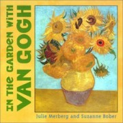 In the Garden with Van Gogh by Julie Merberg