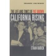 California Rising by Ethan Rarick