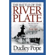 The Battle of the River Plate by Dudley Pope
