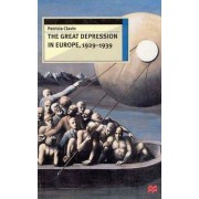 The Great Depression in Europe, 1929-1939 by Patricia Clavin