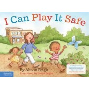 I Can Play It Safe by Alison Feigh