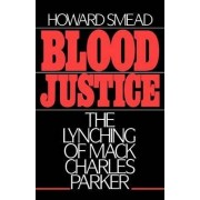 Blood Justice by Howard Smead