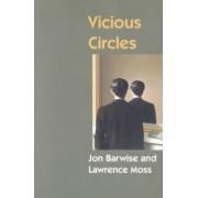 Vicious Circles by Jon Barwise