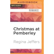 Christmas at Pemberley: A Pride and Prejudice Christmas Sequel