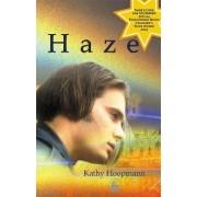 Haze by Kathy Hoopmann