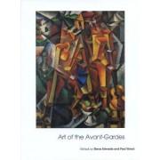 Art of the Avant-Gardes by Paul Wood