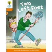 Oxford Reading Tree Biff, Chip and Kipper Stories Decode and Develop: Level 6: Two Left Feet by Roderick Hunt