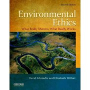 Environmental Ethics by David Schmidtz