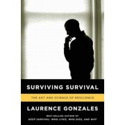 Surviving Survival: The Art and Science of Resilience, Paperback