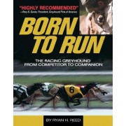 The Born to Run by Ryan Reed