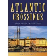 Atlantic Crossings by Les Weatheritt