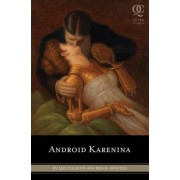 Android Karenina by Leo Tolstoy