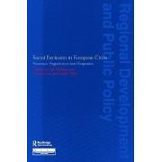 Social Exclusion in European Cities by Judith Allen