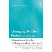 Changing Teacher Professionalism by Sharon Gewirtz