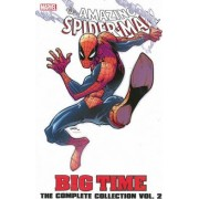 Spider-man: Big Time - The Complete Collection Volume 2 by Giuseppe Camuncoli