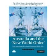 Australia and the New World Order by David Sanford Horner
