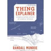 Thing Explainer by Randall Munroe