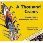 A Thousand Cranes by Florence Temko