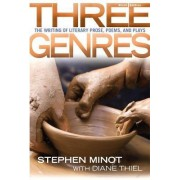 Three Genres by Stephen Minot