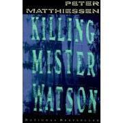 Killing Mr Watson by Matthiessen