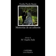 Memorias de Un Solteron by Emilia Pardo Bazan