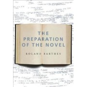 The Preparation of the Novel by Roland Barthes