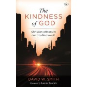 The Kindness of God by David Whitten Smith