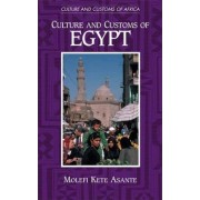 Culture and Customs of Egypt by Molefi K. Asante