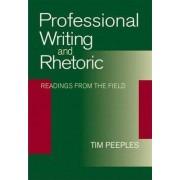 Professional Writing and Rhetoric by Tim Peeples
