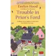 Trouble in Prior's Ford by Eve Houston