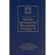 Advances in Neural Information Processing Systems: v. 10 by Michael I. Jordan
