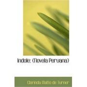 Indole by Clorinda Matto de Turner