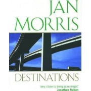 Destinations by Jan Morris