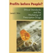 Profits Before People? by Leonard J. Weber
