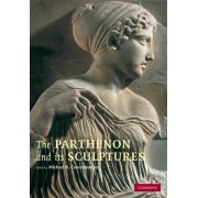 The Parthenon and Its Sculptures by Michael B. Cosmopoulos