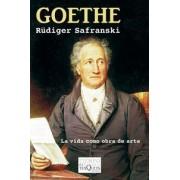Goethe: la vida como obra de arte by R