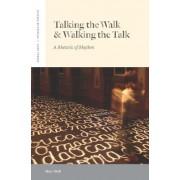 Talking the Walk & Walking the Talk by Marc Shell