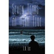 Seven Tears at High Tide by C B Lee