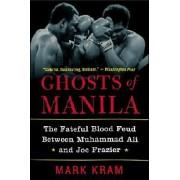 Ghosts of Manila by Mark Jr Kram
