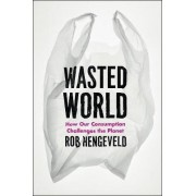 Wasted World by Rob Hengeveld
