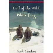 The Call of the Wild ; and, White Fang by Jack London