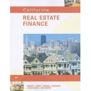 California Real Estate Finance by Robert J Bond