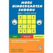 More Kindergarten Sudoku: 4x4 Classic Sudoku Puzzles for Kids by Nicola Kattan