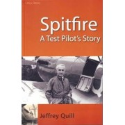 Spitfire by Jeffrey Quill