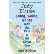 Going, Going, Gone! with the Pain & the Great One by Judy Blume