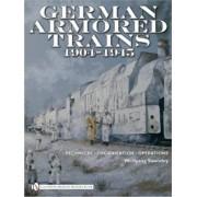 German Armored Trains 1904-1945 by Wolfgang Sawodny