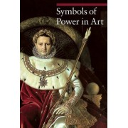 Symbols of Power in Art by Paola Rapelli