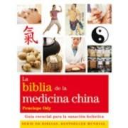 La biblia de la medicina china / The bible of Chinese Medicine by Penelope Ody